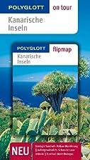 Kanarische Inseln on tour by Rolf Goetz