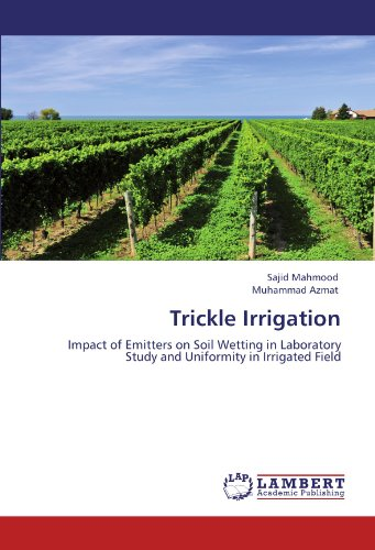 trickle-irrigation-impact-of-emitters-on-soil-wetting-in-laboratory-study-and-uniformity-in-irrigated-field