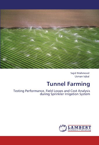 tunnel-farming-testing-performance-field-losses-and-cost-analysis-during-sprinkler-irrigation-system
