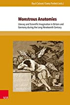 Monstrous Anatomies: Literary and Scientific…
