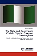 The State and Governance Crisis in Nigeria:…