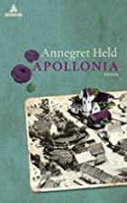 Apollonia: Roman by Annegret Held