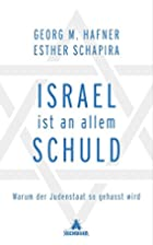 Israel ist an allem schuld by Georg M.…