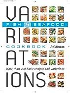 variations Fish & Seafood by Bettina Snowdon