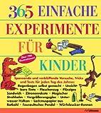 Muriel Mandell: 365 einfache Experimente für Kinder