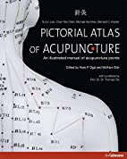 Pictorial atlas of acupuncture : an…