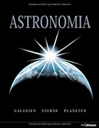 Astronomia: Galaxien - Sterne - Planeten -…