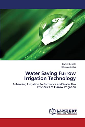 water-saving-furrow-irrigation-technology-enhancing-irrigation-performance-and-water-use-efficincies-of-furrow-irrigation