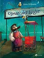 Osman, der Angler by Anne Hofmann