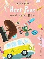 Herr Pess und sein Bär by Ellen jahn