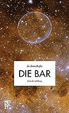 Die Bar: Eine Erzählung by Ju…