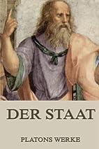 Der Staat: Vollständige Ausgabe (German…