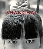 Shanghai by Danyan Chen