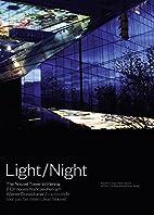 Light/Night by Wojciech Czaja