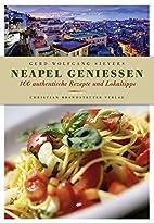 Neapel genießen - 100 authentische…