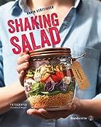 Shaking Salad by Karin Stöttinger