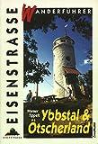 Tippelt, Werner: Wanderfuhrer Ybbstal & Otscherland (Eisenstrasse) (German Edition)