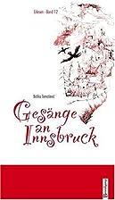 Gesänge an Innsbruck by Boško Tomašević