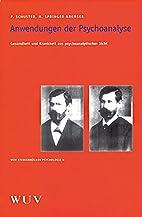 Anwendungen der Psychoanalyse. Gesundheit…
