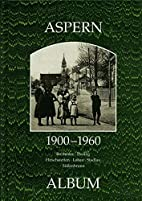 Aspern 1900-1960: Breitenlee, Essling,…