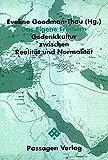 Eveline Goodman-Thau: Das Eigene Erinnern. Jüdische Passagen