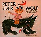 Sergei Prokofjew: Peter und der Wolf. Bilderbücher