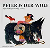 Sergei Prokofjew: Peter und der Wolf. Bilderbücher,  Band 16