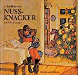 Ernst Theodor Amadeus Hoffmann: Nussknacker. Bilderbücher