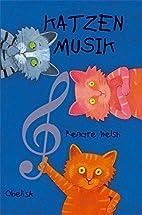 Katzenmusik by Renate Welsh