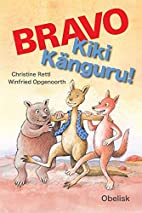 BRAVO - Kiki Känguru by Christine Rettl