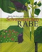 Schwesterchen Rabe: Erzählung.…