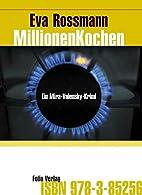Millionenkochen: Ein Mira-Valensky-Krimi by…