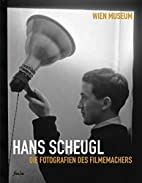 Hans Scheugl - die Fotografien des…