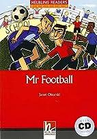 Mr Football by Janet Olearski