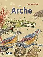 Arche by Linda Wolfsgruber