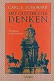 Carl E Schorske: Mit Geschichte denken. Wiener Schriften zur historischen Kulturwissenschaft,  Band 2
