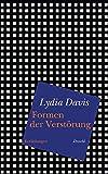 Lydia Davis: Formen der Verstörung