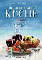Die Mittelmeer Küche. Novelli's großes…