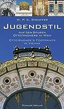 Jugendstil : auf den Spuren Otto Wagners in…