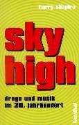 Sky High by Harry Shapiro