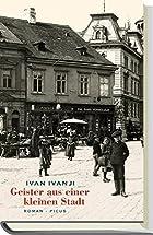 Geister aus einer kleinen Stadt by Ivan…