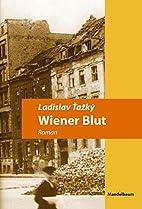 Wiener Blut by Ladislav Tazky