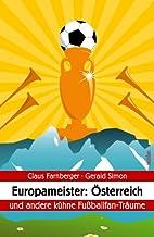 Europameister: Österreich. - und andere…