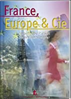 France, Europe & Cie by Gertraud…