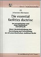 Die essential facilities doctrine by…