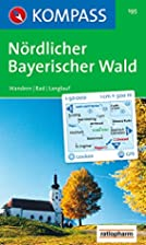 Nördlicher Bayerischer Wald:…