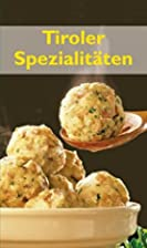 Tyrolean Specialties by Maria Gruber