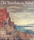 Der Turmbau zu Babel : Ursprung und Vielfalt…