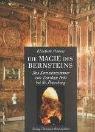 Die Magie des Bernsteins by Elisabeth Pineau