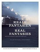 Reale Fantasien. Neue Fotografie in der…